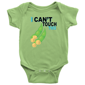 I Can't Touch This - Soy Version - Baby Bodysuit