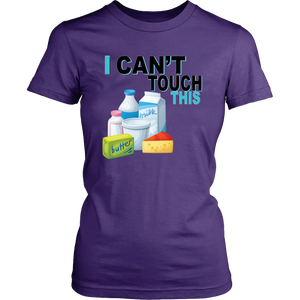 I Can't Touch This - Milk Version - Women's Shirt