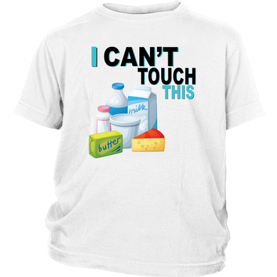 I Can't Touch This - Milk Version - Youth Shirt