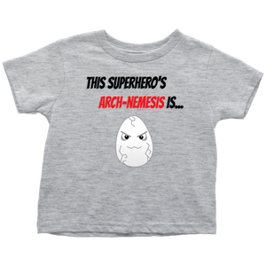 Arch-Nemesis - Egg Version - Toddler T-Shirt