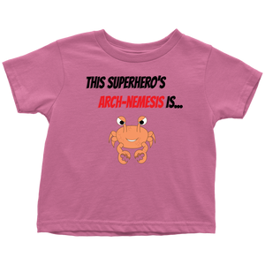 Arch-Nemesis - Shellfish Version - Toddler T-Shirt
