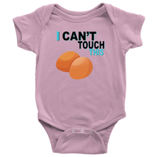 Load image into Gallery viewer, I Can't Touch This - Egg Version - Baby Bodysuit