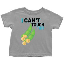 Load image into Gallery viewer, I Can't Touch This - Soy Version - Toddler T-Shirt