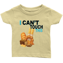 Load image into Gallery viewer, I Can't Touch This - Wheat Version - Infant Shirt