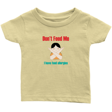 Load image into Gallery viewer, Don't Feed Me! Girl Version - Infant T-shirt