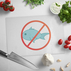 No Fish - Glass Cutting Board