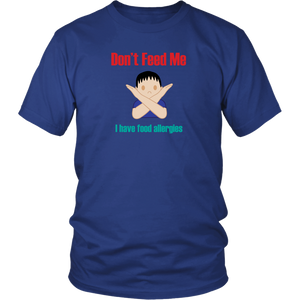 Don't Feed Me! Boy Version - Unisex Shirt