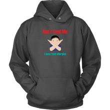 Load image into Gallery viewer, Don't Feed Me! Boy Version - Unisex Hoodie