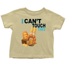 Load image into Gallery viewer, I Can't Touch This - Wheat Version -  Toddler T-Shirt