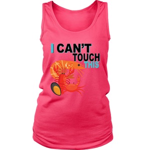I Can't Touch This - Shellfish Version - Women's Tank