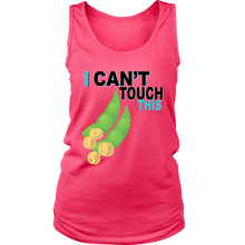 Load image into Gallery viewer, I Can't Touch This - Soy Version - Women's Tank