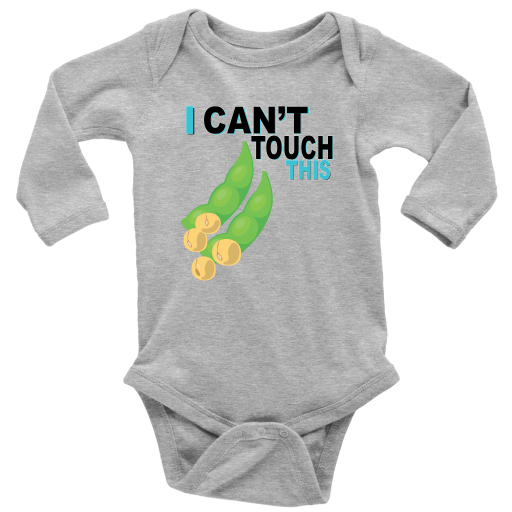 I Can't Touch This - Soy Version - Long Sleeve Baby Bodysuit