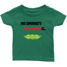 Load image into Gallery viewer, Arch-Nemesis - Soy Version - Infant T-Shirt