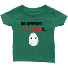 Load image into Gallery viewer, Arch-Nemesis - Egg Version - Infant T-Shirt