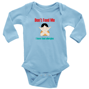 Don't Feed Me! Girl Version -  Long Sleeve Baby Bodysuit