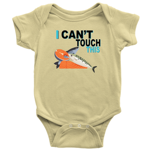 I Can't Touch This - Fish Version - Baby Bodysuit