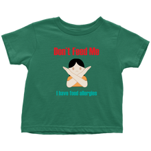 Load image into Gallery viewer, Don't Feed Me! Girl Version - Toddler T-Shirt