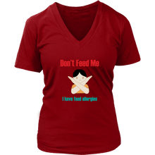 Load image into Gallery viewer, Don't Feed Me! Girl Version - Women's V-Neck