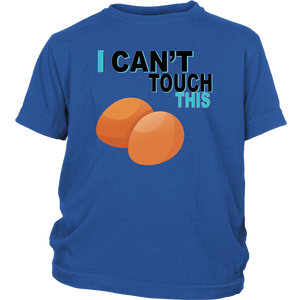 I Can't Touch This - Egg Version - Youth Shirt
