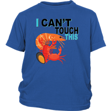 Load image into Gallery viewer, I Can't Touch This - Shellfish Version - Youth Shirt