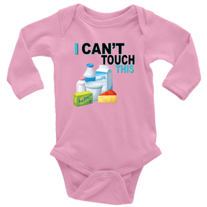 I Can't Touch This - Milk Version - Long Sleeve Baby Bodysuit