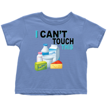 Load image into Gallery viewer, I Can't Touch This - Milk Version - Toddler T-Shirt