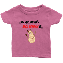 Load image into Gallery viewer, Arch-Nemesis - Peanut Version - Infant T-Shirt