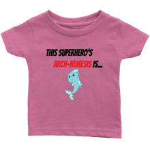 Load image into Gallery viewer, Arch-Nemesis - Fish Version - Infant T-Shirt