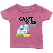 Load image into Gallery viewer, I Can't Touch This - Milk Version - Infant T-Shirt