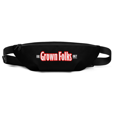 For Grown Folks Only Fanny Pack - For Grown Folks Only Merch