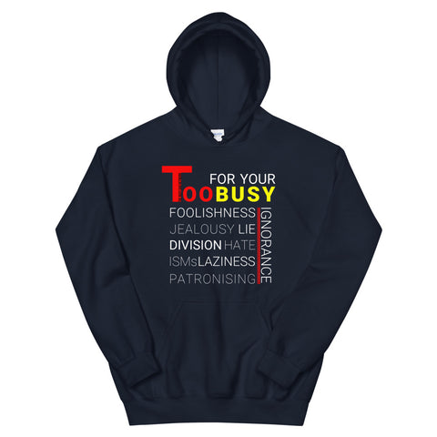 Too Busy Hoodie - For Grown Folks Only Merch