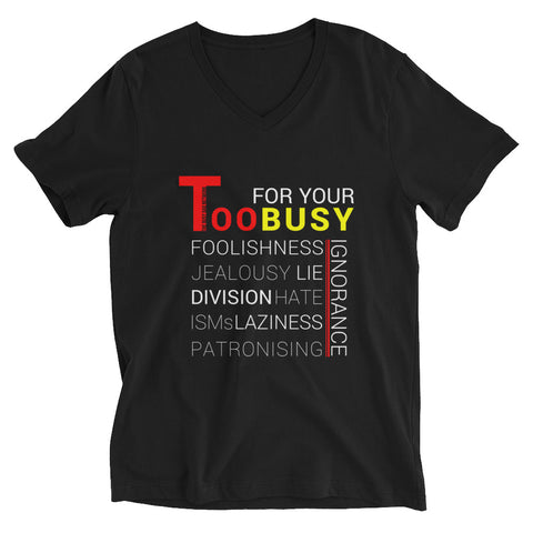 Too Busy V-Neck T-Shirt - For Grown Folks Only Merch