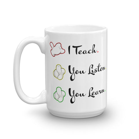 I Teach 15oz Mug - For Grown Folks Only Merch