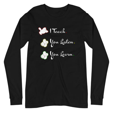 I Teach Long Sleeve T-Shirt - For Grown Folks Only Merch