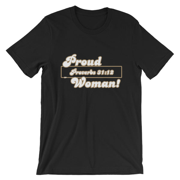 Proud Proverbs 31:12 Woman Christian T-Shirt - For Grown Folks Only Merch