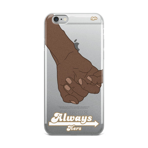 Brown Skin Couple Always Hers: iPhone 6 - XS Max Nude Case - For Grown Folks Only Merch