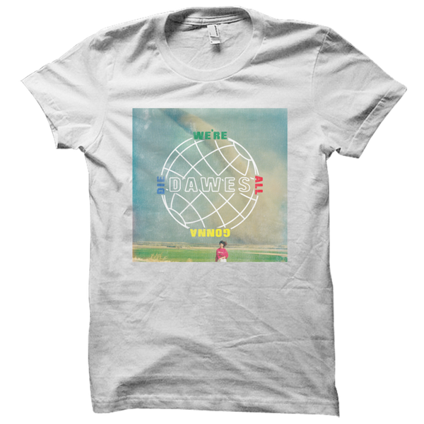 We're All Gonna Die Album Art Faded White T Shirt