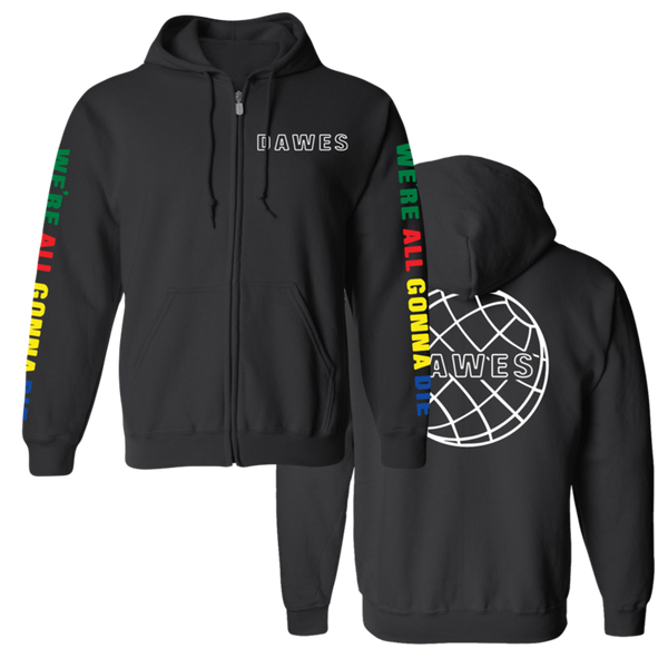 We're All Gonna Die Black Zip Up Hoodie