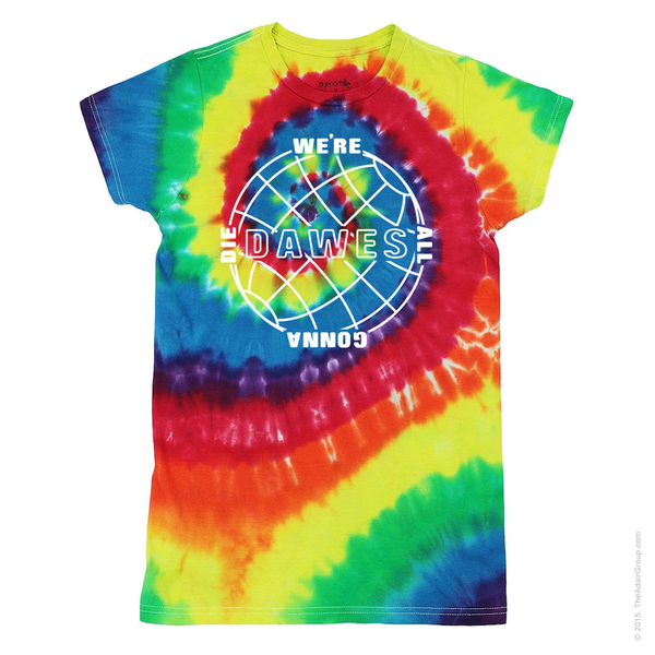 We're All Gonna Die Globe Tie Dye T-shirt