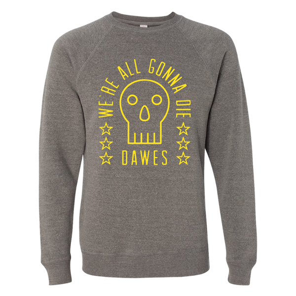 We're All Gonna Die Skull Grey Sweatshirt