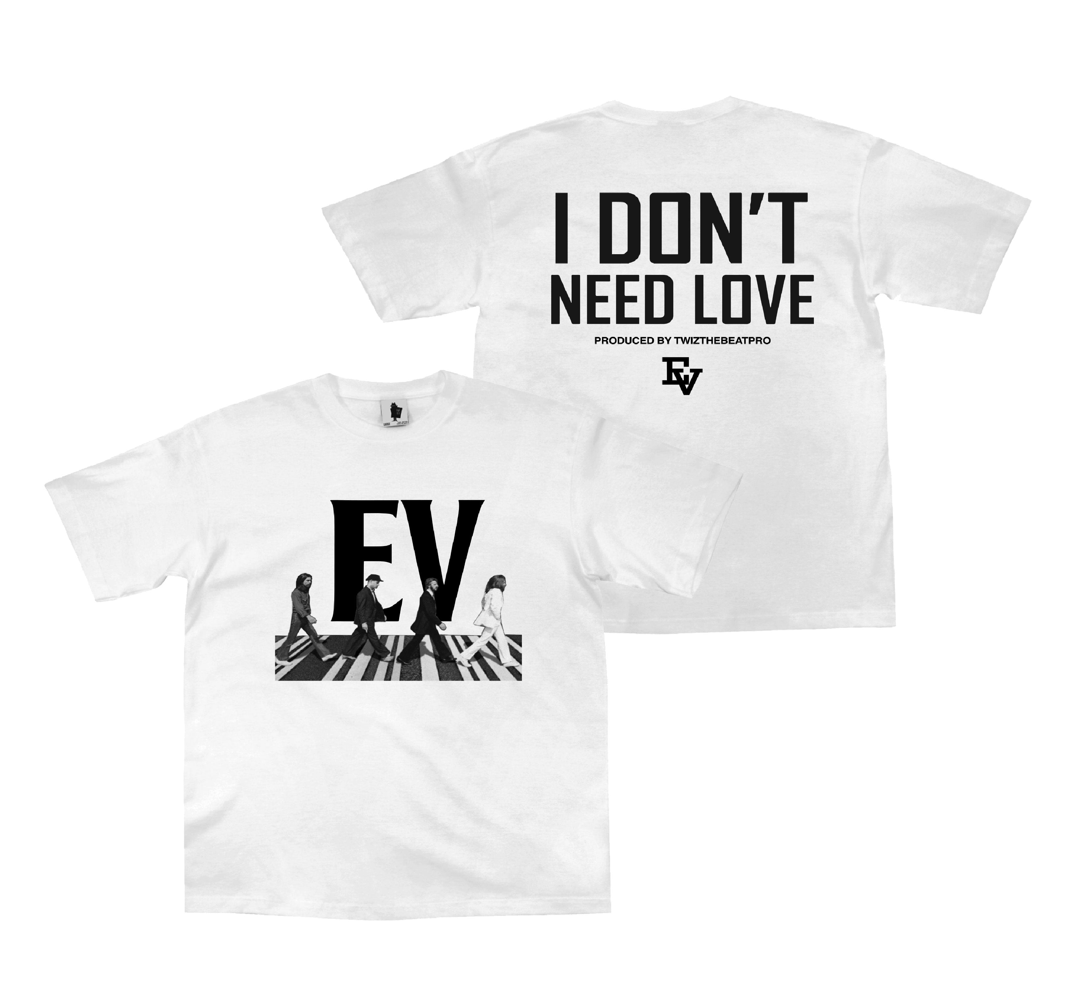 """ROAD"" I DON'T NEED LOVE - LIMITED EDITION T-SHIRT"