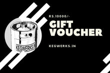 Load image into Gallery viewer, A KEGWERKS Gift Voucher - KEGWERKS.IN