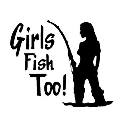 Girls Fish Too! ~ Bumper Sticker (Black Or Reflective Silver)