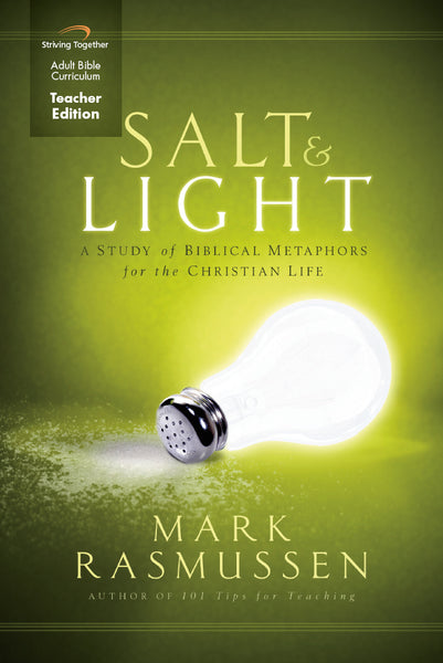 Salt and Light Teacher Edition