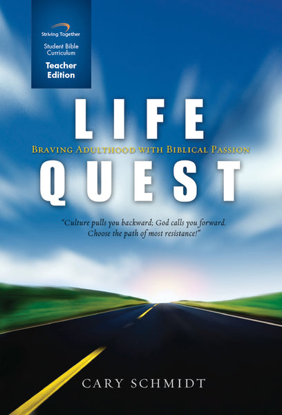 Life Quest Teacher Edition