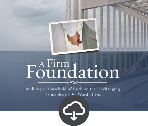 A Firm Foundation Student Download