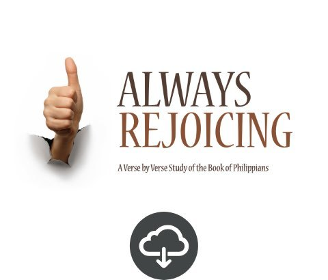 Always Rejoicing Student Download
