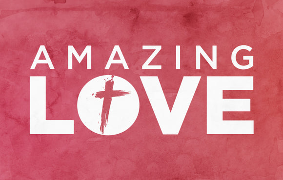 Amazing Love—Outreach Card