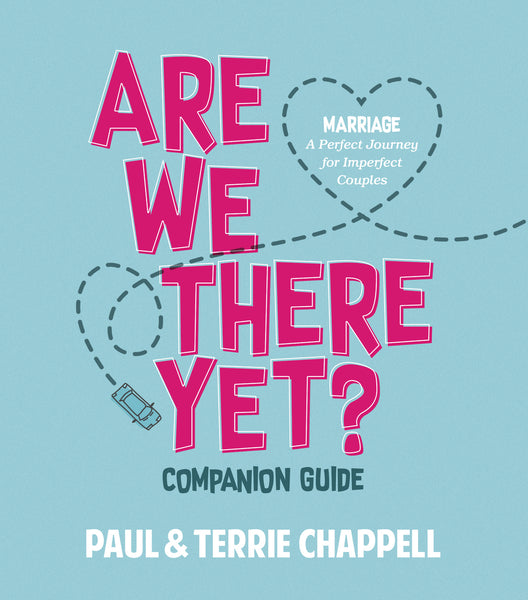Less Than Perfect: Are We There Yet? Companion Guide