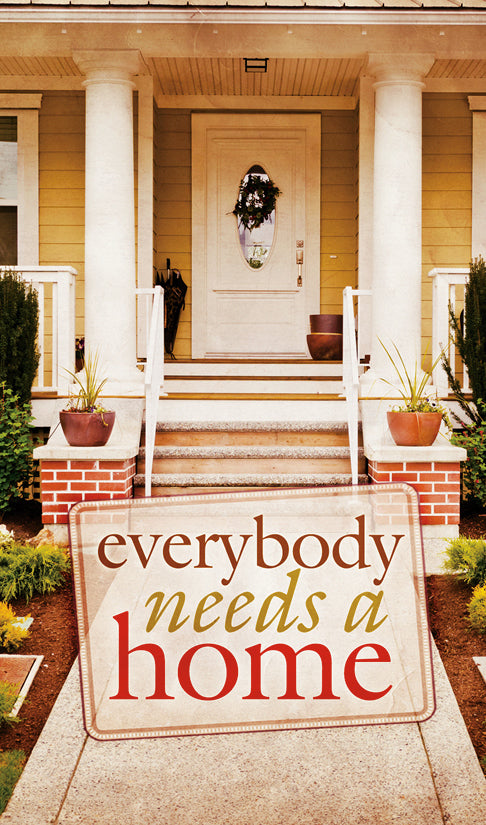 Everybody Needs a Home—Gospel Tract